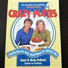 Crazy Plates Low-Fat Cookbook*Janet&Greta Podleski*PaperBack*English*1999
