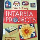 Fun&Easy Intarsia Projects*Patrick Spielman&Frank Droege*Paper Back*2005