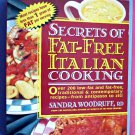Secrets of Fat-Free Italian Cooking by Sandra Woodruff*Paperback*English*1996