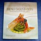 Menu DeGustation Tasting Menus of New Asia Cuisine by Anderson Ho*Hard Cover*200