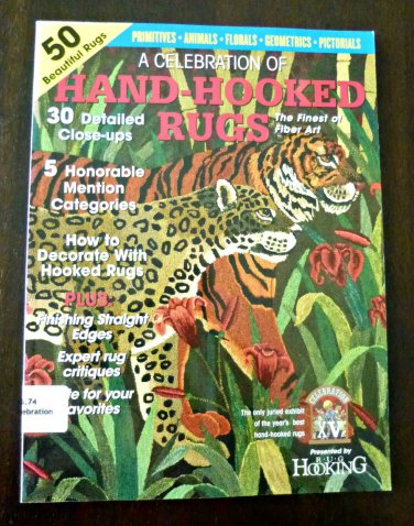 A Celebration of Hand-Hooked Rugs XV*2005 Edition