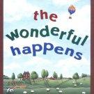 The Wonderful Happens Hardcover