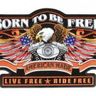 Born to be Free Eagle Patch Large American Made Live Free ride free for vest jac