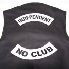 INDEPENDENT NO CLUB  BACK PATCHES FOR VEST JACKET NEW