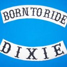 BORN TO RIDE plus DIXIE Rocker Patch Set Black on White Background