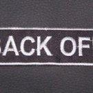 Back off badge emblem for biker vest and jacket patch