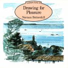 Drawing for Pleasure by Norman Battershill Leisure Arts 12 Soft Cover Book