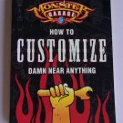 Monster Garage How To Customize Damn Near Anything Book Fabrication Welding Paint