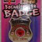 "Bachelorette Bridal Wedding Party Badge ""Bachelorette Outta Control"""