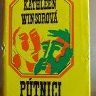 (Pilgrims I) Pútnici I, Kathleen Winsorová - 1974