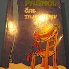 (Time secrets) Marcel Pagnol - Čas tajomstiev -1979