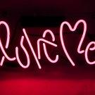 "'Love Me' Beer Bar Pub Art Banner Real Neon Light Sign 10""x9"""