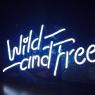 "Handmade 'Wild and Free' Beautiful Art Sign Banner Neon Sign 11""x8"""