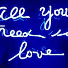 "'All you need is love' Blue Art Light Banner Table Sign Neon Light Sign 11""x7"""