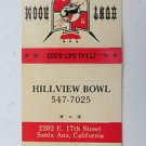 Hillview Bowl Santa Ana California 30 Strike Vntge Bowling Sport Matchbook Cover