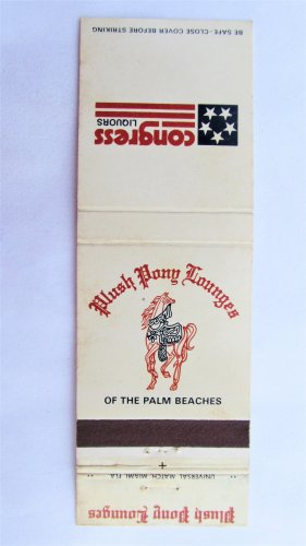 Plush Pony Lounge of the Palm Beach Florida Restaurant 20 Strike Matchbook Cover