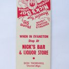 Nick's Bar & Liquor Store Evanston, Wyoming Cocktail Lounge 20FS Matchbook Cover
