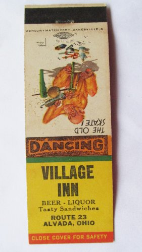 Village Inn Alvada, Ohio Restaurant 20 Strike Matchbook Cover The Old Skate!
