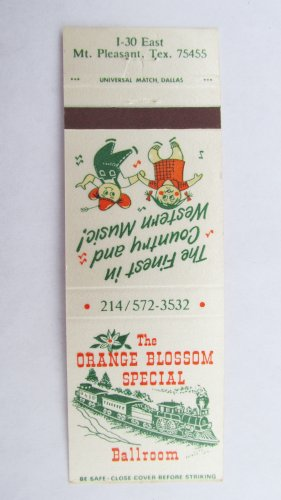 Orange Blossom Special Mt. Pleasant, Texas Restaurant 20 Strike Matchbook Cover
