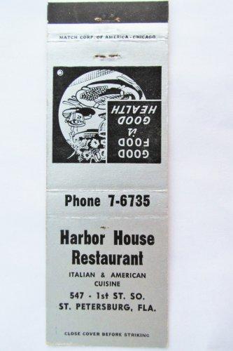 Harbor House Restaurant St. Petersburg Florida 20 Front Strike Matchbook Cover