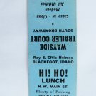 Hi! Ho! Lunch Wayside Trailer Blackfoot, Idaho Restaurant 20 FS Matchbook Cover