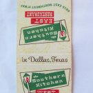 The Southern Kitchen Dallas Texas East West Restaurant 20 Strike Matchbook Cover