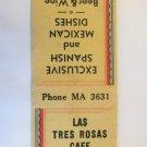 Las Tres Rosas Cafe Los Angeles, California Restaurant 20 Strike Matchbook Cover