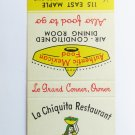 La Chiquita Restaurant Fullerton, California 20 Strike Matchbook Cover Mexican