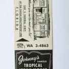 Johnnys Tropical Steak House Restaurant Lounge Florida 20 Strike Matchbook Cover