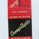 Champs-Elysées - New York NY Restaurant 20 Strike Matchbook Cover Matchcover