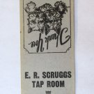 E.R Scruggs Tap Room Waynesville North Carolina  Restaurant 20FS Matchbook Cover