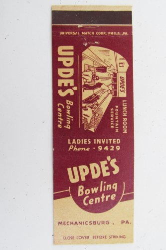 Upde's Bowling Centre Mechanicsburg Pennsylvania 20 Front Strike Matchbook Cover