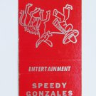 Speedy Gonzales Mexican Restaurant North Hollywood, California 20 Strike Matchbook Cover
