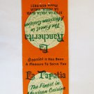 La Tapatia / La Rancherita California Mexican Restaurant Matchbook Cover 20 FS