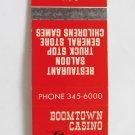 Boomtown Casino Nevada I-80 Truck Stop Restaurant 20 Strike Matchbook Cover