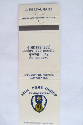 391st Bomb Group Restaurant Palm Beach Airport Florida 20 Strike Matchbook Cover