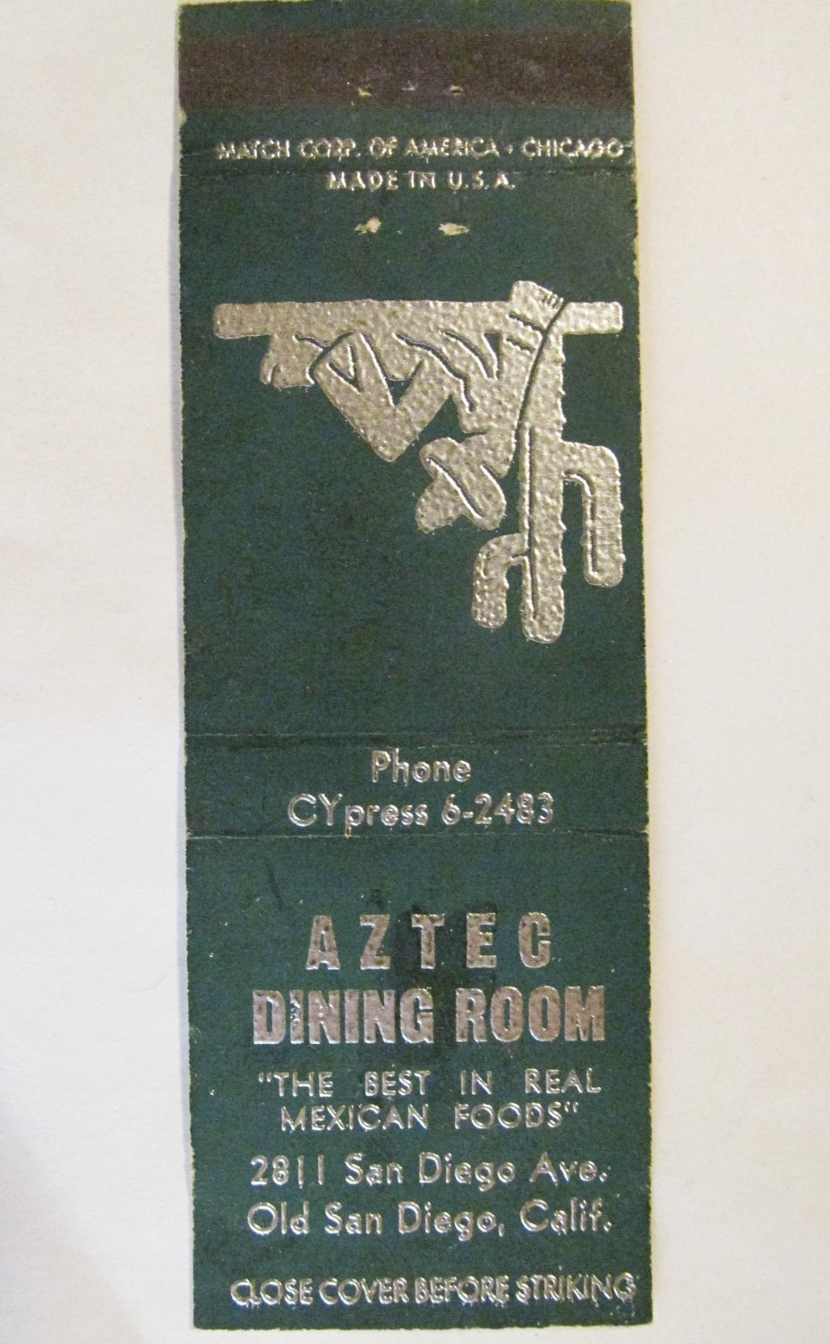Aztec Dining Room Old San Diego, California Restaurant 20 Strike Matchbook Cover