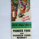 Pioneer Park Market Twin Falls, Idaho Hillbilly 20 Strike Matchbook Match Cover