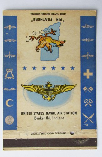 Bunker Hill Indiana US Naval Air Station 40 Strike US Military Matchbook Cover