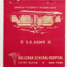 Halloran Gen. Hospital Staten Island New York US Army 40 Strike Matchbook Cover