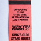King's Olde Steak House - Andersonville, Tennessee Restaurant Matchbook Cover