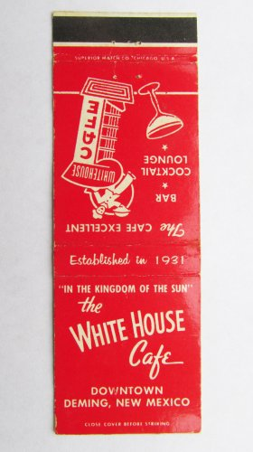 White House Cafe - Deming, New Mexico Restaurant 20 Strike Matchbook Cover NM