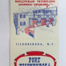 Fort Ticonderoga NY - New York 30 Strike Place of Interest Matchbook Cover