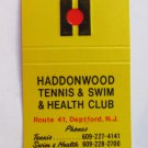 Haddonwood Tennis Swim Health Club Deptford, New Jersey 30Strike Matchbook Cover
