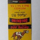Daytona Beach Dog Racing- Kennel Club Route 92 Florida 20 Strike Matchbook Cover
