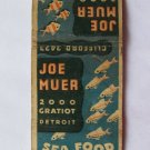 Joe Muer Sea Food Restaurant Detroit, Michigan 20 Strike Matchbook Cover - Worn