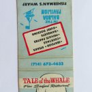 Tale of the Whale Seafood Restaurant -Newport Harbor, California Matchbook Cover