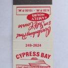 Cypress Bay - Little River, South Carolina Restaurant 20 Strike Matchbook Cover