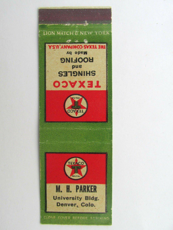 M.H. Parker Texaco Shingles/Roofing - Denver, Colorado 20 Strike Matchbook Cover