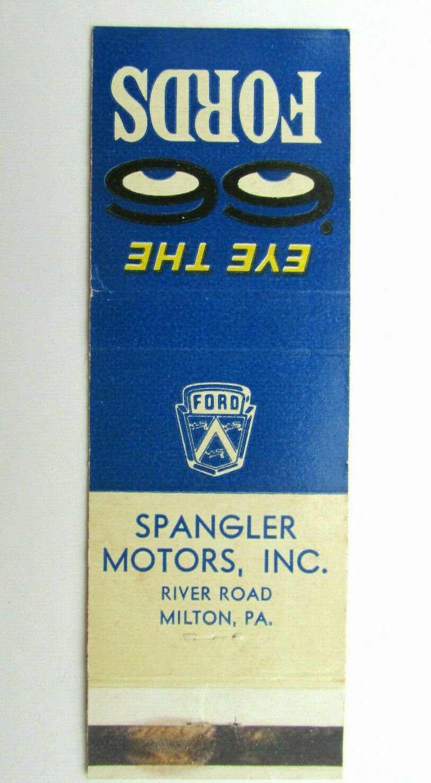 Spangler Motors - Milton, Pennsylvania 66 Ford Car Dealer 20FS Matchbook Cover